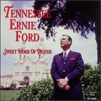 Ford, Tennessee Ernie - Sweet Hour Of Prayer [CAS]