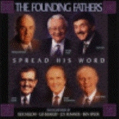 Founding Fathers, The - Spread His Word [CD]