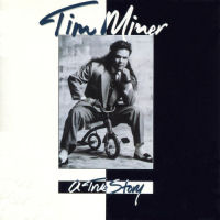 Miner, Tim - A True Story [CD]