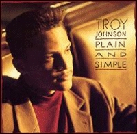 Johnson, Troy - Plain And Simple  [CD]
