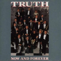Truth - Now And Forever [CAS]