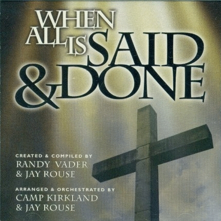Vader Randy And Jay Rouse - When All Is Said And Done [CD]