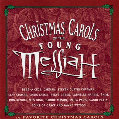Various Artists - Christmas Carols Of The Young Messiah [CD]