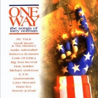 Various Artists - One Way, The Songs Of Larry Norman [CD]