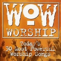 WoW - WOW Worship; Today's 30 Most Powerful Worship Songs [CD]