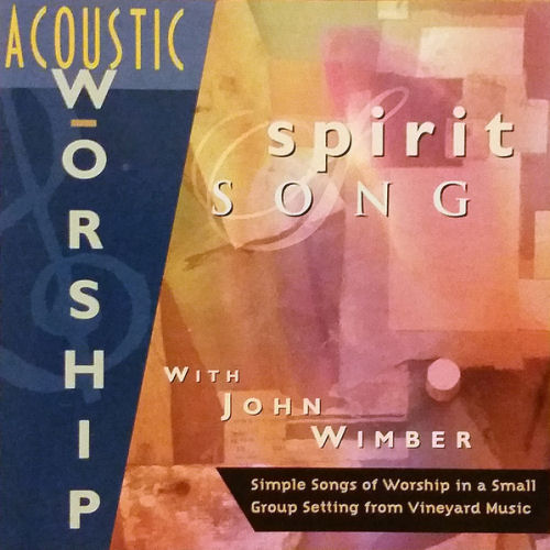 Vineyard - Acoustic Worship; Spirit Song [CD]