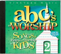 Vineyard - ABC's Of Worship 2; Songs Of Praise And Worship For Kids [CD]