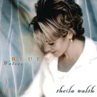 Walsh, Sheila - Blue Waters [CD]