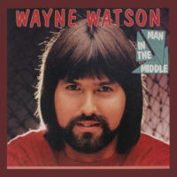 Watson, Wayne - Man In The Middle [LP]