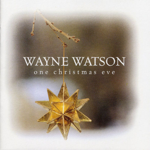 Watson, Wayne - One Christmas Eve [CD]
