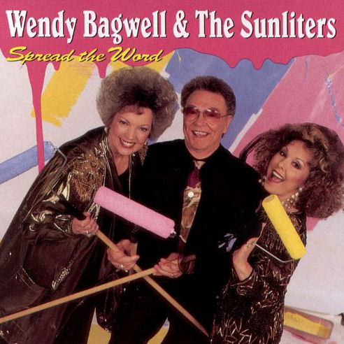 Bagwell, Wendy & The Sunliters - Spread The Word [CD]