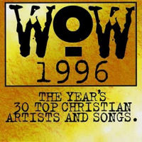 WoW - 1996 [30 Top Christian Artists And Songs] [CD]