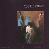 Youth Choir - Voices In Shadows [CD]